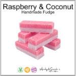 RASPBERRY AND COCONUT HAND MADE FUDGE